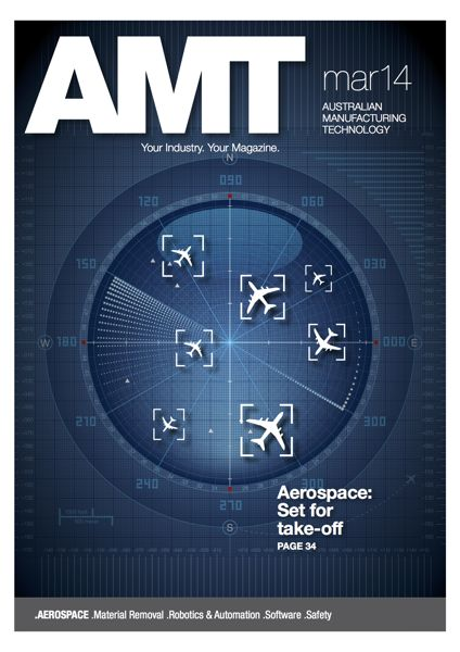 Australian Manufacturing Technology Magazine March 2014 Cover
